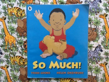 So Much! by Trish Cooke and Helen Oxenbury