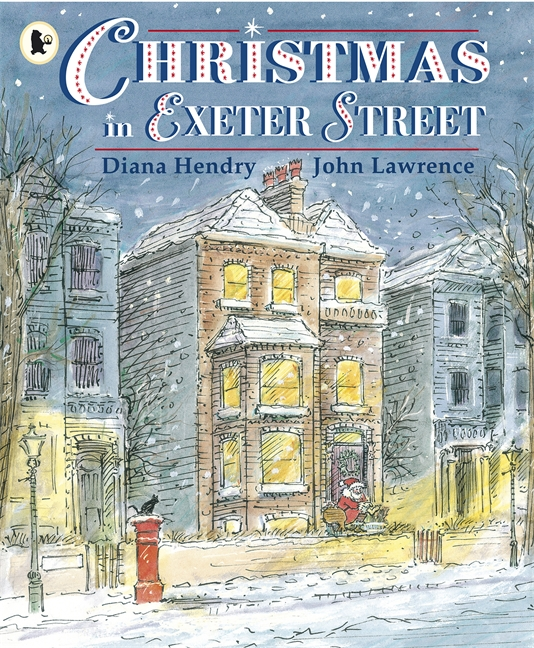Cover of Christmas in Exeter Street by Diana Hendry and John Lawrence
