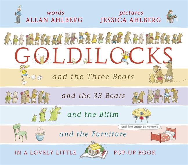 Goldilocks by Allan and Jessica Ahlberg