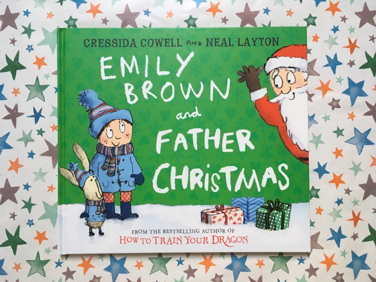 Emily Brown and Father Christmas by Cressida Cowell and Neal Layton